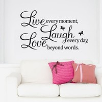 Zehui Live every moment,Laugh every day,Love beyond words Quote Wall Vinyl Sticker New Wall Decor Art Removable Mural Decal Letting Quotes Life