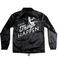 """These Things Happen"" COACHES JACKET"