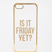 ASOS Is It Friday Yet iPhone 5 Case
