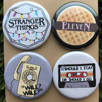 "Stranger Things Pins - Eleven, Neflix, Upside Down, Horror, Eggos, Hawkins, Stranger Things Pins, Will, Gift (Buttons or Magnets - 1.25"")"