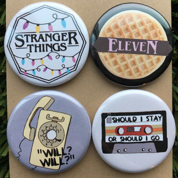 """Stranger Things Pins - Eleven, Neflix, Upside Down, Horror, Eggos, Hawkins, Stranger Things Pins, Will, Gift (Buttons or Magnets - 1.25"""")"""