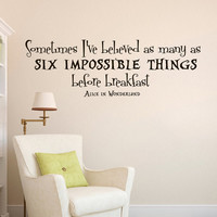 Wall Decals Alice in Wonderland Quote Decal Mad Hatter Sometimes I ve Believed as many Sayings Sticker Vinyl Decals Wall Decor Murals Z313