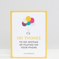 100 Things To Do Instead of Playing On Your Phone at asos.com