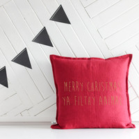 Handmade Decorative Printed Pillow Cover, Merry Christmas Ya Filthy Animal, Natural Linen, Perfect Christmas Gift, Home Alone Movie Quote