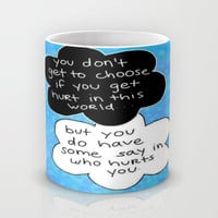 Hurt Mug by Sierra Christy Art | Society6