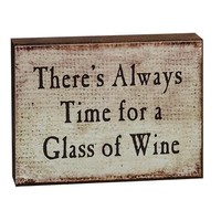 """Vintage Sign: """"There's Always Time for Wine"""""""