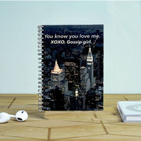 You Know You Love Me Xoxo Gossip Girl Photo Notebook Auroid