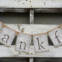 Thankful Burlap Banner, Thanksgiving Banner, Autumn Banner, Rustic Fall Decor, Rustic Fall Wedding Decor