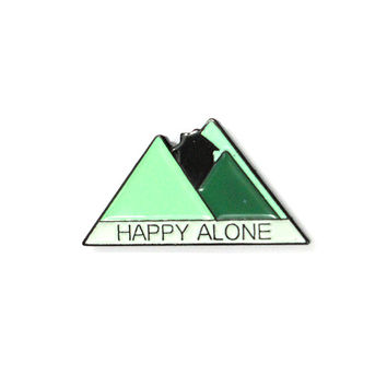 Happy Alone Pin