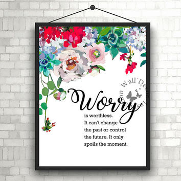 Worry is worthless   Inspiration Motivation   Home Decor Print   Printable Quote   Typography   Office Decor Printable