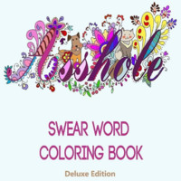 Swear Word Adult Coloring Book Stress Relief Anti Stress Relaxing Therapy Fun