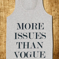 More Issues Than Vogue for Tank Top Mens and Tank Top Girls