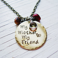 My mother my friend brass handstamped necklace with freshwater pearls and crystal