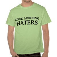 hello haters tshirts