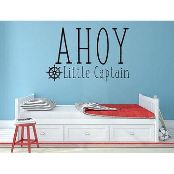 Ahoy Little Captain - Kids Wall Decal - Inspirational Stickers For Walls