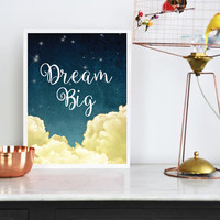 "Dream Poster, ""Dream Big"", Kids Room Prints, Wall Decor, Kids Room Decor, Typographic Poster, Illustration Wall Art, Nursery Decor."