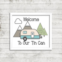 Camping sign - Camper decor - RV wall decoration - Travel trailer decor - Camping digital print - Glamping decor - Camper welcome sign