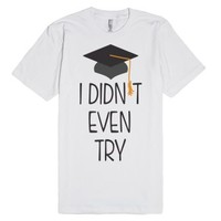 White T-Shirt | Funny Graduation Shirts