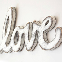 Cottage decor love wedding sign rustic white  by OldNewAgain
