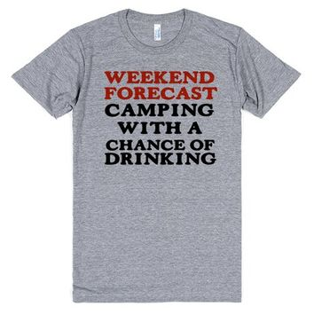 WEEKEND FORECAST CAMPING WITH A CHANCE OF DRINKING | Athletic T-Shirt | SKREENED