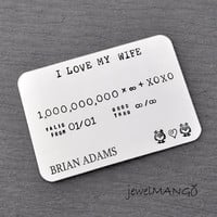 Personalized Credit card, Hand Stamped, Father's Day gifts, Men's Gift, I love my wife, anniversary gift for husband, gifts for him, wedding