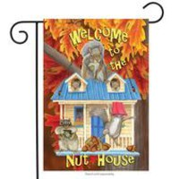Welcome to the Nuthouse - Garden Flag