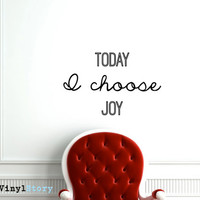 """Inspiring Typography Wall Decal Quote """"Today I Choose Joy"""" 27 x 17 inches"""