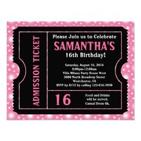 Pink and Black Ticket, Sweet 16 or Any Age Personalized Announcements from Zazzle.com