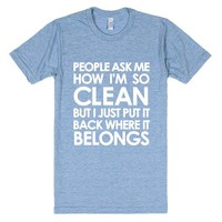 How I'm So Clean-Unisex Athletic Blue T-Shirt