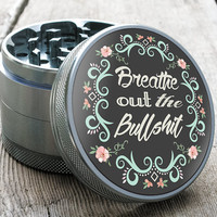 "Herb Grinder | Breathe Out - 2.5"" Smoked Gray - Custom Designed"