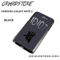 Idiot 5sos Hater For Samsung Galaxy Note 2 Case Please Make Sure Your Device With Message Case UY
