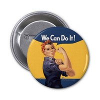 "Retro Rosie ""We Can Do It "" Pinback Buttons"