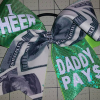 I Cheer/Dance Daddy Pays