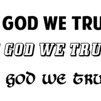 In God We Trust decal car decal window decal In God We Trust custom vinyl decal US motto decal United State Motto decal Religious decal