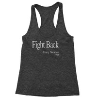Fight Back Huey Newton Quote  Racerback Tank Top for Women