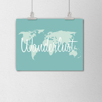 World Map Wanderlust Quote Poster. Travel Poster. Travel Art. Blue and White. Wanderlust Typography. Quote Poster. Travel the World.