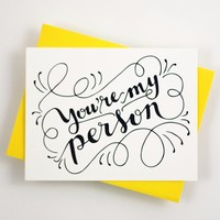 Card - You are my person