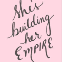 She's Building Her Empire Art Print
