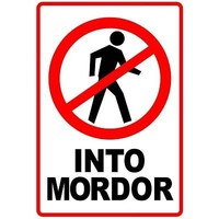 (13x19) One Does Not Simply Walk Into Mordor Poster