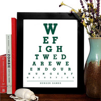 Hunger Games, We Fight We Dare We End Our Hunger For Justice, Eye Chart, 8 x 10 Giclee Art Print, Buy 3 Get 1 Free
