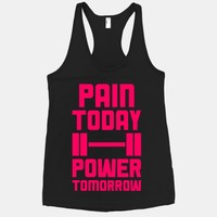 Pain Today, Power Tomorrow