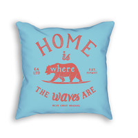 Home is where the waves are Pillow