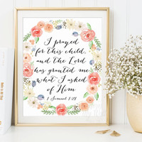 I prayed for this child, 1 Samuel 1:27, scripture printable nursery bible verse, wall art nursery printable, I have prayed, instant download