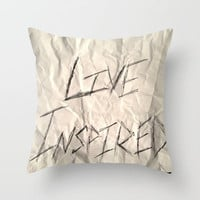 Live Inspired Throw Pillow by Caleb Troy