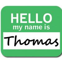 Thomas Hello My Name Is Mouse Pad