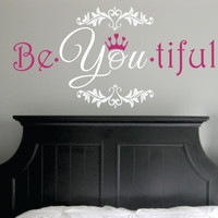 """Be You tiful Wall Decal with Crown and Fancy Frame - wall shabby chic elegant baby nursery girl teen monogram vinyl lettering 14""""H x 28""""W"""