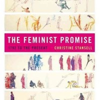 The Feminist Promise: 1792 to the Present (Modern Library Paperbacks)