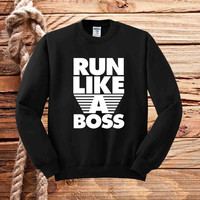 Run for Mr Run like a boss sweater unisex adults