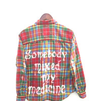 """Pretty Reckless Shirt in Multicolor Plaid Flannel: """"Somebody mixed my medicine."""""""