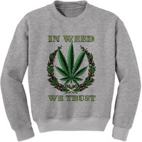 In Weed We Trust Adult Crewneck Sweatshirt